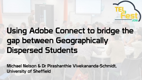 Thumbnail for entry Using Adobe Connect to bridge the gap between geographically dispersed students