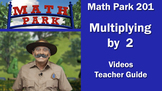 MATH PARK 201: MULTIPLYING BY 2
