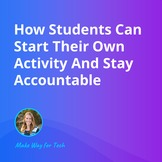 How Students Can Start Their Own Activity   Video Course F