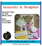 Distance Learning Art Video - Geometry in Sculpture