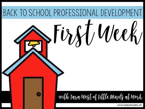 Back to School Professional Development: First Week of School