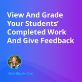 View And Grade Your Students' Completed Work | Video Cours