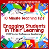 Professional Development - Engaging Students in Their Learning