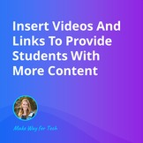 Insert Videos And Links To Provide Engaging Content  Video