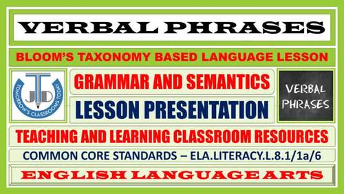 VERBAL PHRASES: TEACHING AND LEARNING RESOURCES - BUNDLE