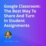 A Tour Of Google Classroom | Video Course For Google