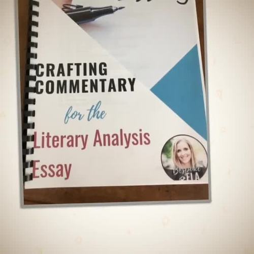 Writing Commentary for the Literary Analysis Essay: Strategies for Success