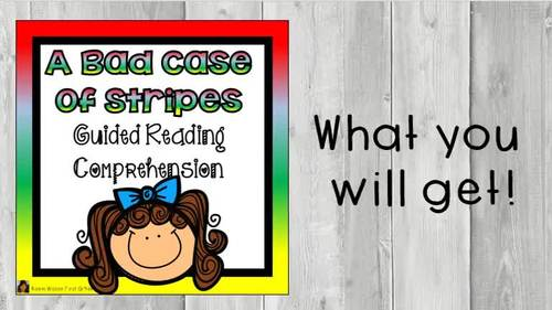 A Bad Case of Stripes Comprehension Questions and Strategies