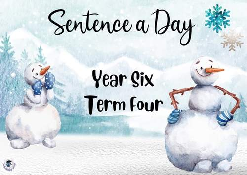 Sentence a Day Year 6 Term 4