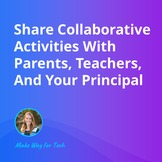 Share Collaborative Activities With Parents   Video Course