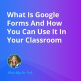 What Is Google Forms And How To Use It In Your Class  Vide