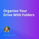 Organize Your Drive With Folders | Video Course For Google