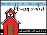 Back to School Professional Development: Getting Literacy