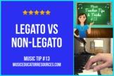 Music Teacher Tip #13: Legato vs Non-Legato