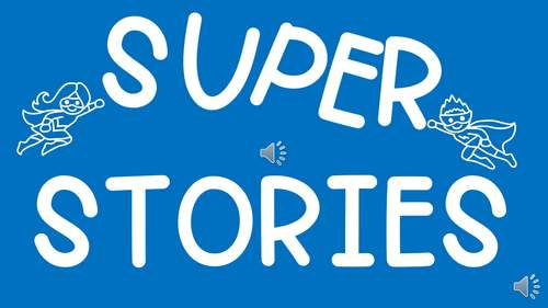 Super Stories: 100+ Creative Writing Prompts!