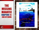 The Missing Manatee Book Chapters 14- End of Book and Ques