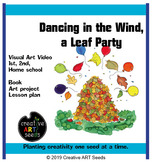 Distance Learning Art Video - Dancing in the Wind, a Leaf Party