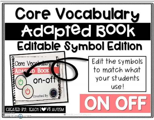 Core Vocabulary Editable Symbol Adapted Book: ON OFF