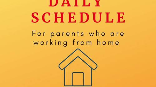 forced home school daily schedule: for parents who are working from home