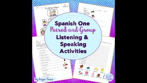 Spanish One Speaking and Listening Paired and Group Activities for One Year
