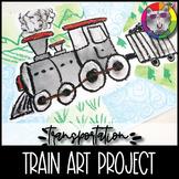 Train Art Project, Transportation Themed Art Lesson