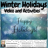December Winter Holidays Video & Activities: Christmas, Ha