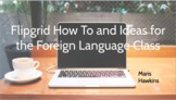Flipgrid for the World Language Classroom