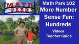 MATH PARK 102 – MORE NUMBER SENSE FUN WITH HUNDREDS