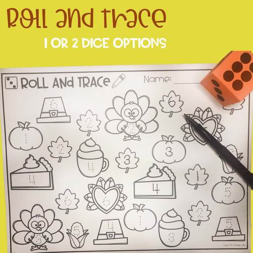Thanksgiving Dice Activities: Roll and Color, Write, Trace, Dab, and Find!