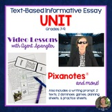 Informative Essay Video Unit with Pixanotes® - Text-based