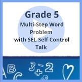 Grade 5 Distance Learning Multi-Step Word Problem and Self