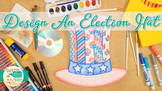 Election & Voting: Election Day Hat Art Project, Roll-A-Di