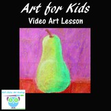 Kid's Art Video Lesson: Draw & Paint a Pear With Oil Pastels