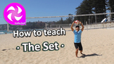 How to teach Volleyball - The Set - PE sport skills grades 3-6