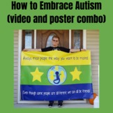 Embracing Autism ( video and poster combo)
