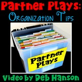 Partner Plays: Organizational Tips (Video)