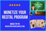 Music Teacher Tip #9: Monetize Your Recital Program