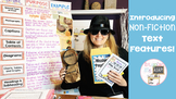 Introducing Non-Fiction Text Features: Engaging Ideas to K