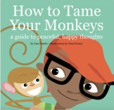 """""""How to Tame Your Monkeys"""" Video Book"""