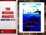 The Missing Manatee Book Chapters 10-13 and Questions Read