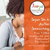 Super Six in Action VIDEO - Summarising