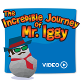 The Incredible Journey of Mr. Iggy