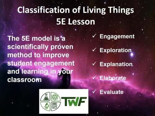 Classification of Living Things - 5E Lesson Bundle