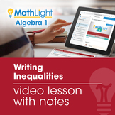 Writing Inequalities Video Lesson with Guided Notes | Good