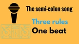 Semi-Colon Song/Rap.  Teach this tricky punctuation through song.