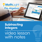 Subtracting Integers Video Lesson w/Student Notes | Good f