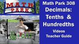 Math Park 308 - Decimals: Tenths and Hundredths