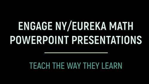 Engage NY Math /Eureka Math PowerPoint Presentations 1st Grade Math ENTIRE YEAR!