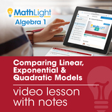 Comparing Linear, Exponential & Quadratic Models Video Les