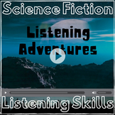 Listening Skills Sci-Fi Adventure: Listening Comprehension